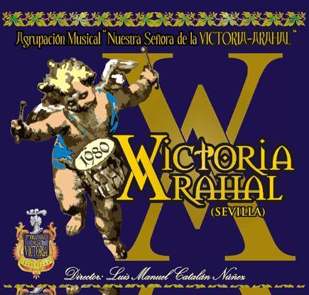 Victoria - Nuevo Disco Agrupación Musical Nuestra Señora de la Victoria de Arahal